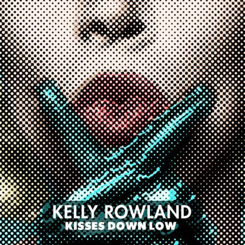 kelly-rowland-kisess-down-low-artwork